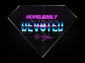 Hopelessly Devoted to You 4K